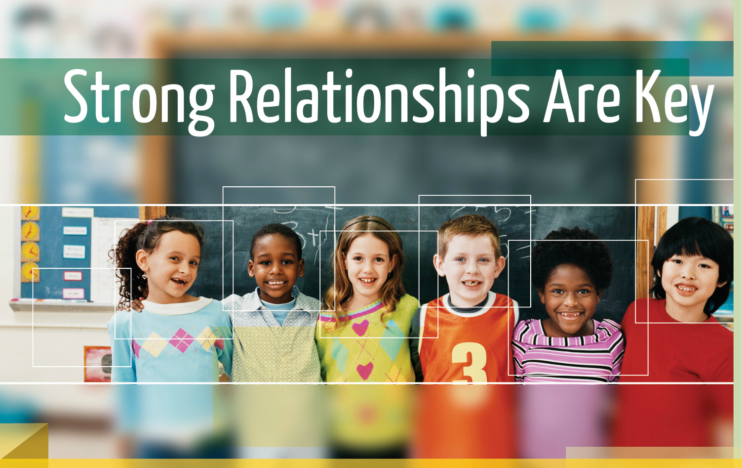 Strong Relationships Are Key - Whole Child Blog